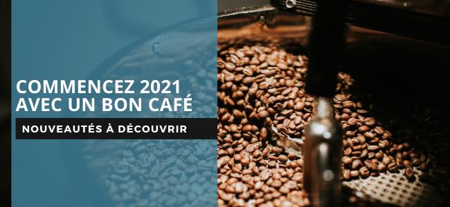 Nouveaux cafés 2021